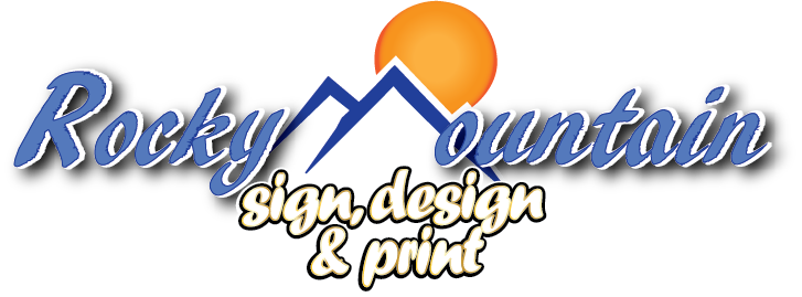 Rocky Mountain Sign Design & Print